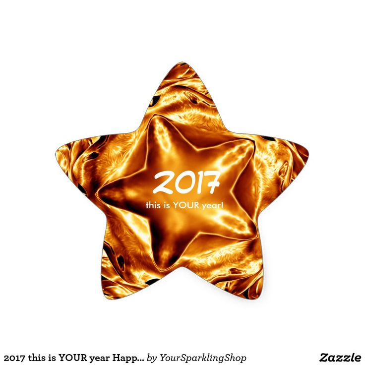 2017 this is YOUR year Happy New Year Gold Star Sticker