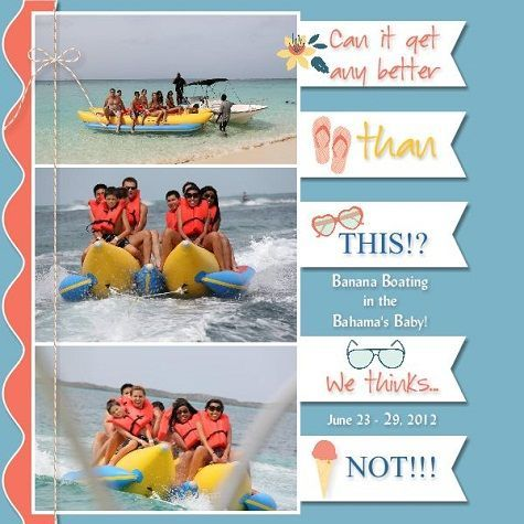 Ok...so this is super funny considering when Nick and I went banana boating on our honeymoon I was the lucky person to have to ride on the back. All that kept running through my mind was JAWS!!! I hated every second of it and shook for hours after!! Thank GOD I have no pictures to show!!