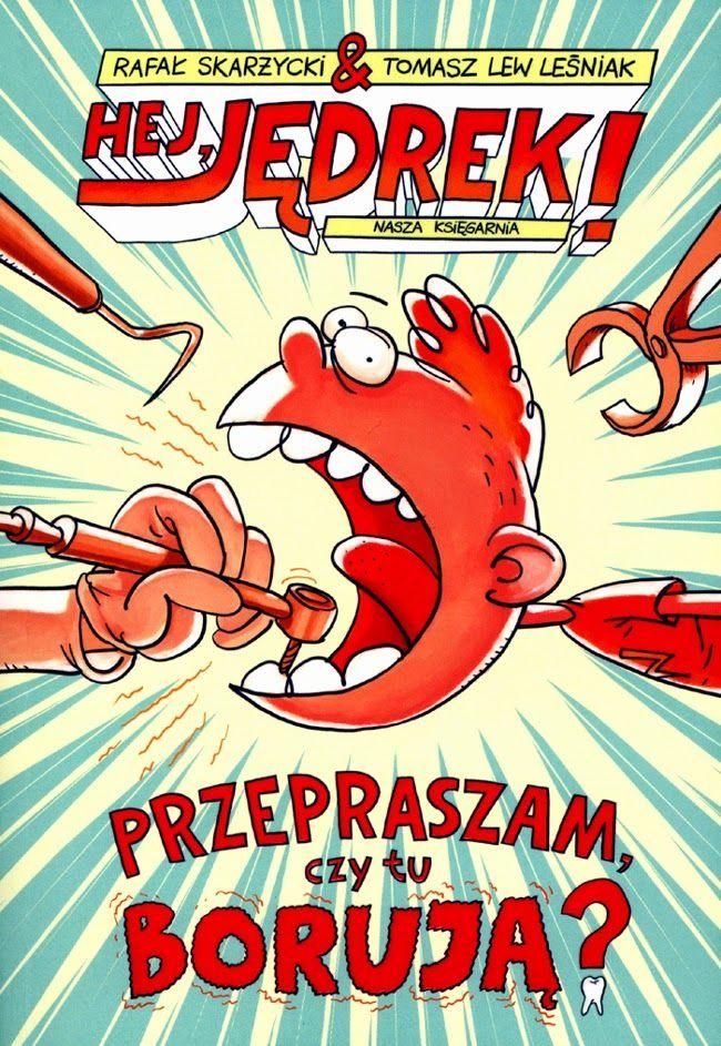 """""""Hej, Jędrek! [01] Przepraszam, czy tu borują?"""" – pierwsza część nowej serii autorstwa Rafała Skarżyckiego i Tomasza Lwa Leśniaka."""