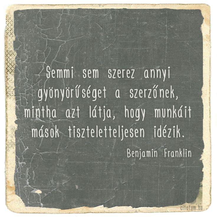 Benjamin Franklin gondolata az idézésről.