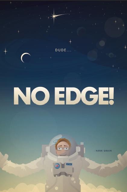 No Edge! - Hank Green #vlogbrothers #nerdfighters
