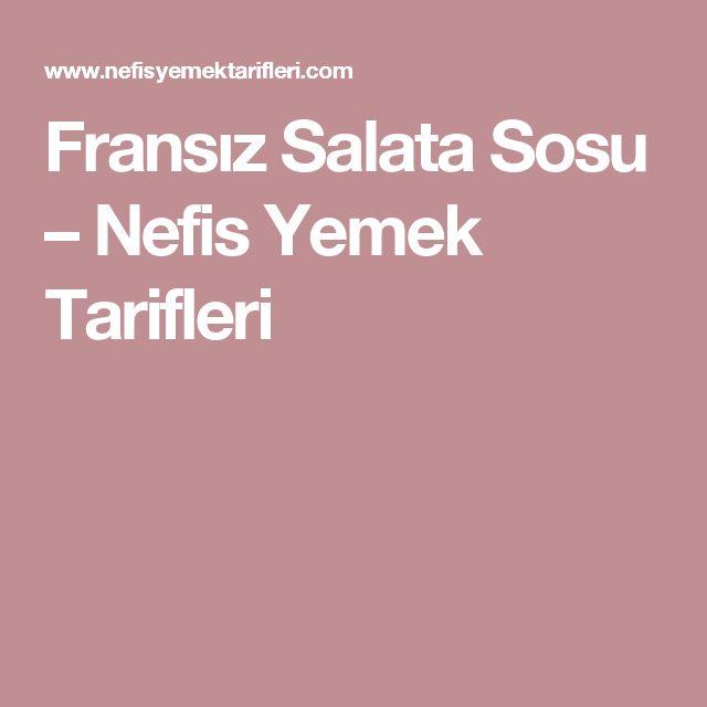 Fransız Salata Sosu – Nefis Yemek Tarifleri