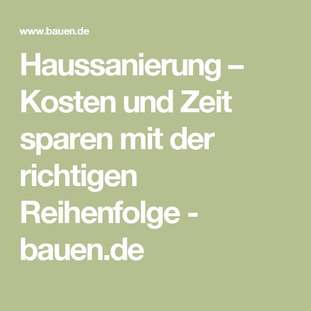 Haussanierung – Kosten und Zeit sparen mit der richtigen Reihenfolge - bauen.de