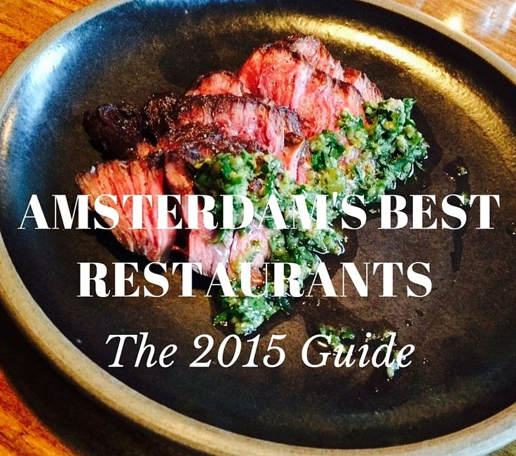 The Best Restaurants In Amsterdam, All In One Place. From Japanese Street  Food To