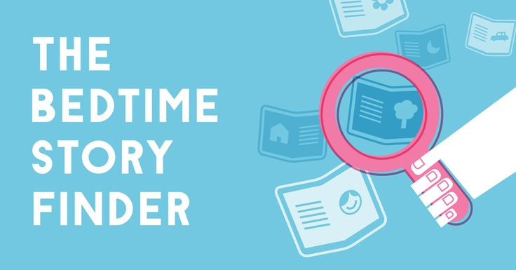 Find your next bedtime story on The Bedtime Story Finder, from Dreams & The Reader.