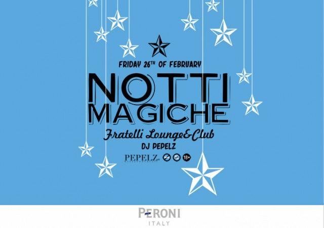 PERONI presents NOTTI MAGICHE with DJ Pepelz!
