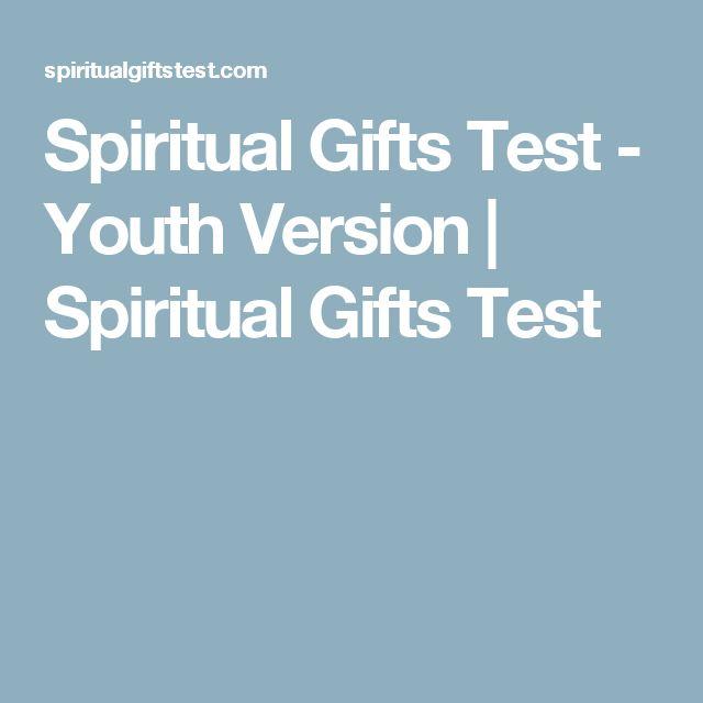 Spiritual Gifts Test - Youth Version   Spiritual Gifts Test