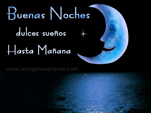 Buenas noches dulces sueños hasta mañana