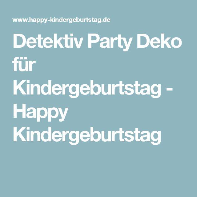 Detektiv Party Deko für Kindergeburtstag-Happy Kindergeburtstag