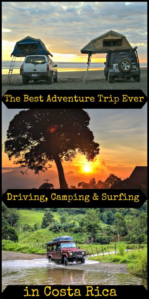 Adventure Trip in Costa Rica! All the tips to Drive, Camp and Surf in Costa Rica! Best way to rent a 4x4 and top places to visit and camp.