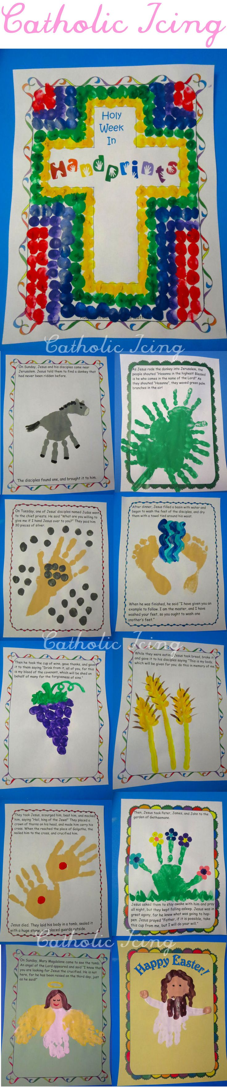 Holy Week in handprints- the book is already written, but you create the illustrations through Holy Week using your handprints. So fun!