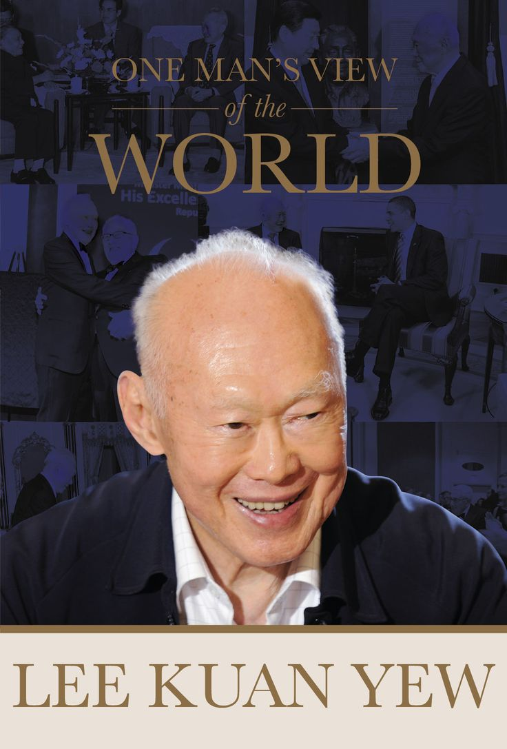 One Man's View Of The World  Lee Kuan