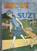 Bicot et Suzy  Edition : Septembre 1927