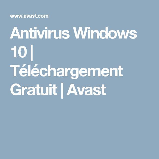Antivirus Windows 10 | Téléchargement Gratuit | Avast