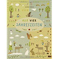 alle vier jahreszeiten - 100 naturbuch: vierfarbiges papp-bilderbuch | bilderbuch, kinderbücher