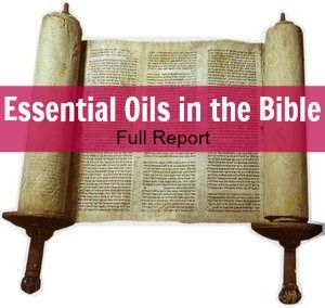 Essential Oils in the Bible - Sarah Titus ~ Saving Money Never Goes Out of Style