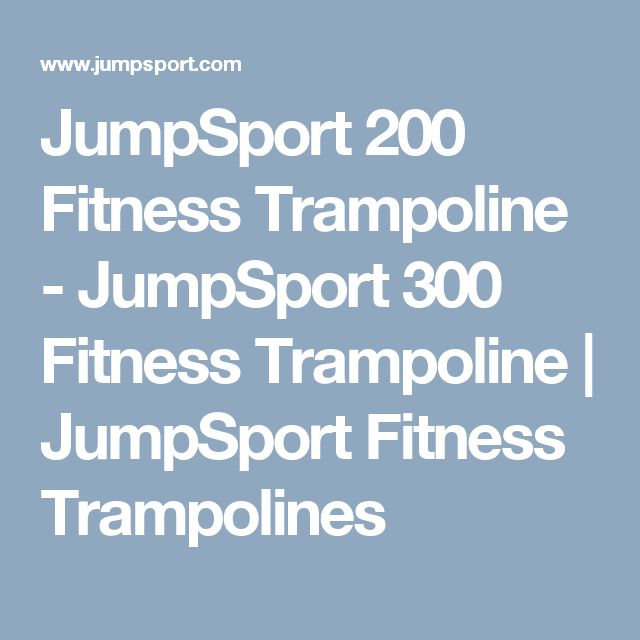 JumpSport 200 Fitness Trampoline - JumpSport 300 Fitness Trampoline   JumpSport Fitness Trampolines
