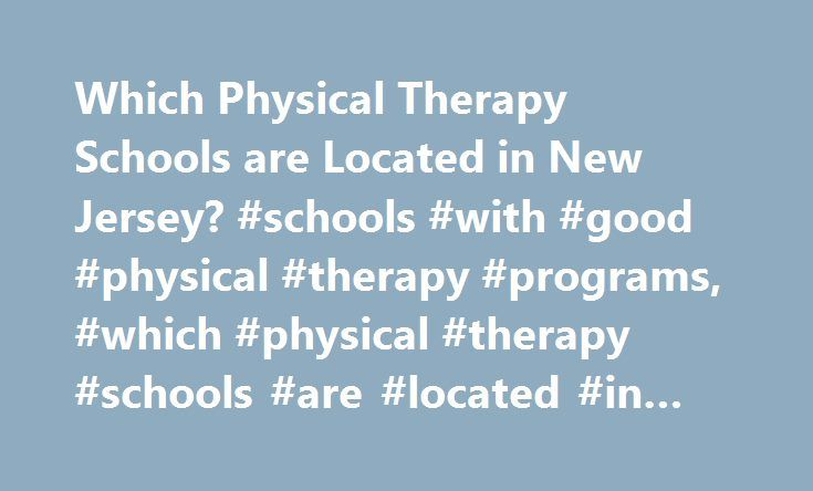 Locating the Finest Physical Therapy Programs