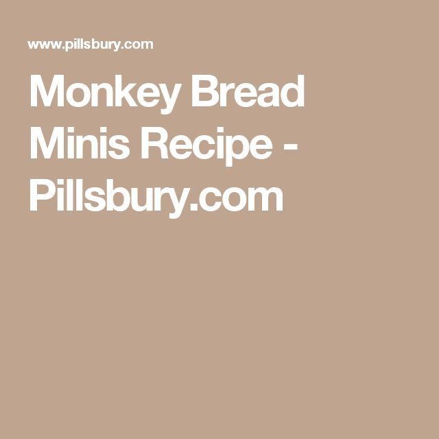 Monkey Bread Minis Recipe - Pillsbury.com