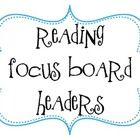 I plan on using these next year as a Reading focus board for our reading series. I have included various headers for the focus board. This product ...