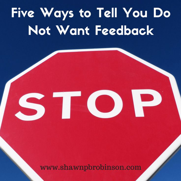 Five Ways to Tell You Do Not Want Feedback | Self Publishing on a Budget
