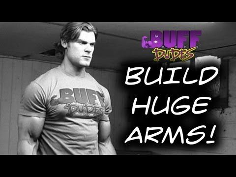 How To Build Big Biceps / Guns / Arms - Buff Dudes