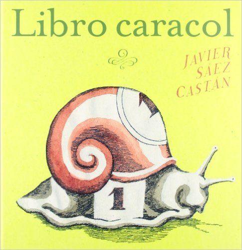 Libro caracol: Amazon.es: Javier Saez Castan: Libros