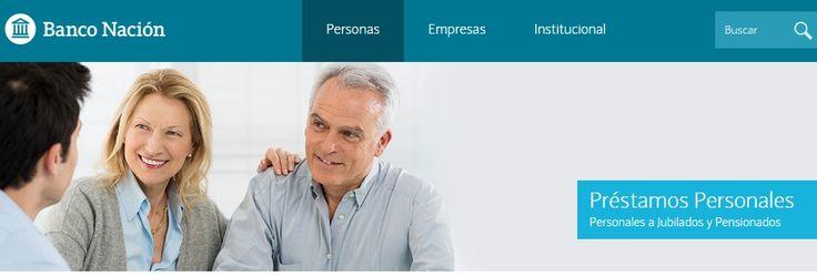 Indicaciones Para IniciarTramites: Banco Nación: Préstamos Personales para Jubilados ...