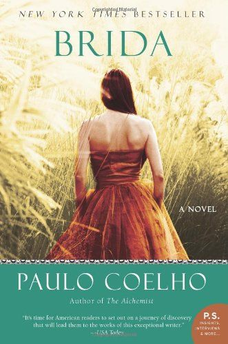 Brida: A Novel (P.S.) by Paulo Coelho,http://www.amazon.com/dp/0061578959/ref=cm_sw_r_pi_dp_xZA5sb1MJBZGAY7R