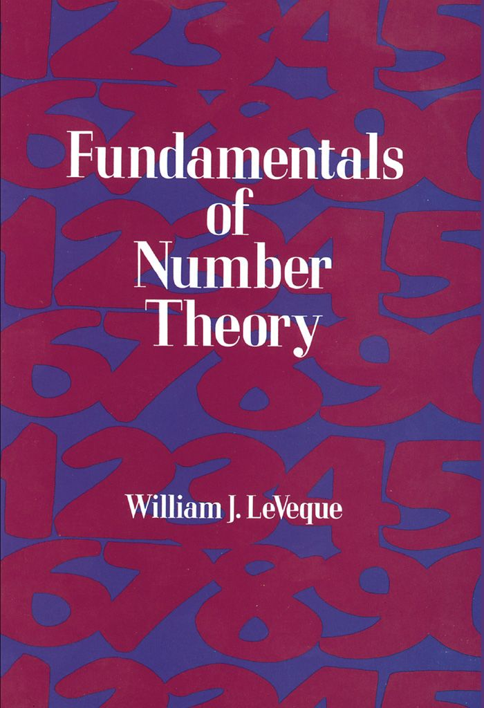 Fundamentals of Number Theory by William J. LeVeque  Basic treatment, incorporating language of abstract algebra and a history of the discipline. Topics include unique factorization and the GCD, quadratic residues, number-theoretic functions and the distribution of primes, sums of squares, quadratic equations and quadratic fields, diophantine approximation, more. Includes many problems. Bibliography. Advanced undergraduate-beginning graduate-level. 1977 edition.