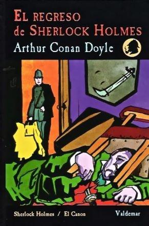 Sir Arthur Conan DoyleSherlock Holmes: El regreso de Sherlock Holmes