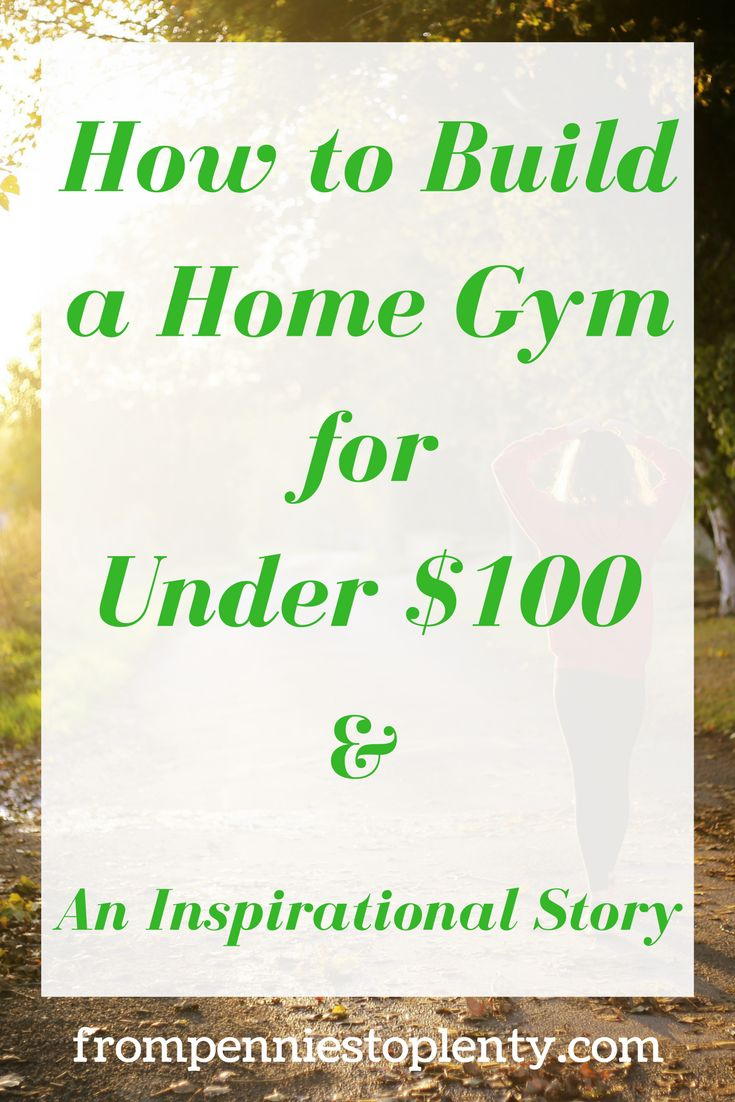 Here's a guide to how to build a home gym for under $100! And an inspirational story to start off 2017 / personal development / frugal living