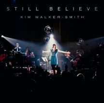 "STILL BELIEVE by KIM WALKER. Still Believe"" is the second solo album from this well-known and passionate worship leader from Jesus Culture. It features 4 new songs and a spontaneous song, as well as new versions of ""Spirit Break Out"", ""Waste It All"", ""Healing Oil"", and Delirious's ""Miracle Maker"". Available from CUM Books in South Africa"