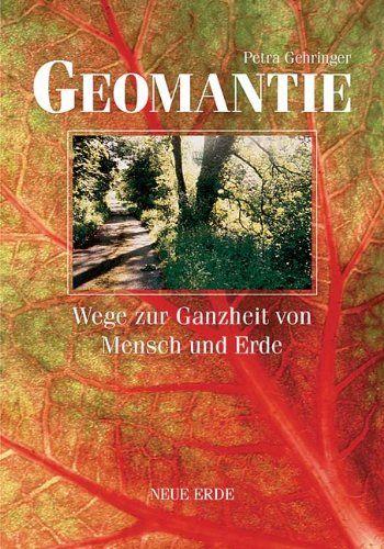 Geomantie: Wege zur Ganzheit von Mensch und Erde von Petra Gehringer http://www.amazon.de/dp/3890604692/ref=cm_sw_r_pi_dp_K2Jwwb106GT48