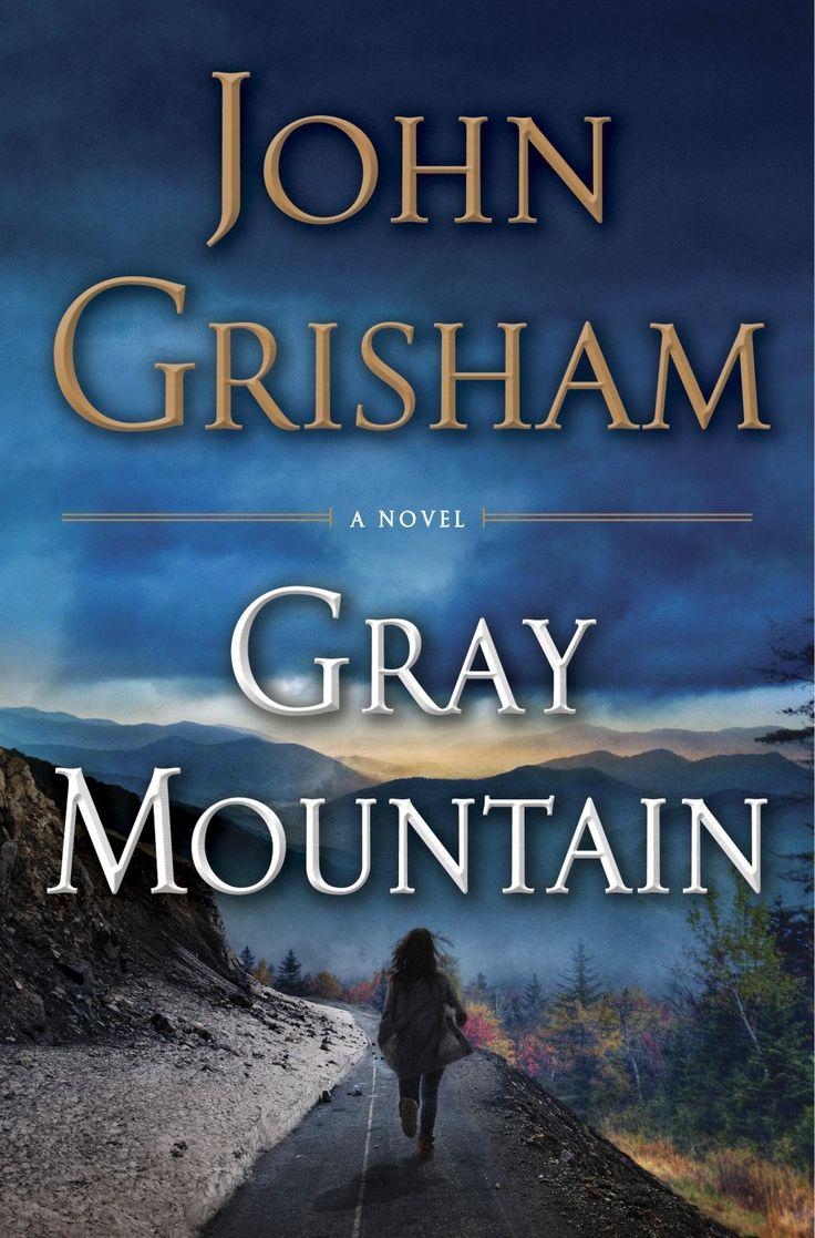 Book Review: John Grisham's 'gray Mountain' Is A Searing Look At Big Coal