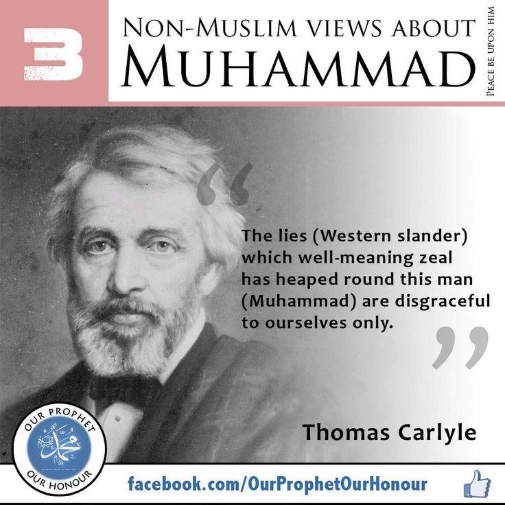 Non Muslim views about Islam, prophet Muhammad (pbuh)