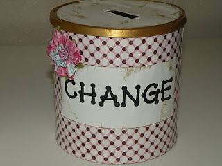 DIY change can made out of a baby formula canister. Good idea!