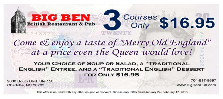 """Charlotte Restaurant Week may be officially over, but there's no need to fret, because we have an even better dining deal for you! To celebrate Theatre Charlotte's production of """"The Foreigner"""" and its quirky British characters, Big Ben British Restaurant and Pub is offering an amazing deal exclusively for Theatre Charlotte patrons—3 courses for $16.95! Print and present this coupon to redeem. Offer ends February 17."""
