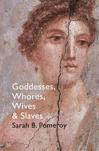 "Goddesses, Whores, Wives and Slaves (häftad): """"The classic, groundbreaking account of women's lives in Greece and Rome."" (Mary Beard). For centuries, half the ancient world remained invisible - until Sarah Pomeroy's pioneering history, which at last revealed the women of antiquity to modern eyes. What did daily life hold for women in ancient Greece and Rome? How many women read the great histories of Herodotus and Thucydides? Did Socrates' wife, Xanthippe, debate with her husband on issues…"