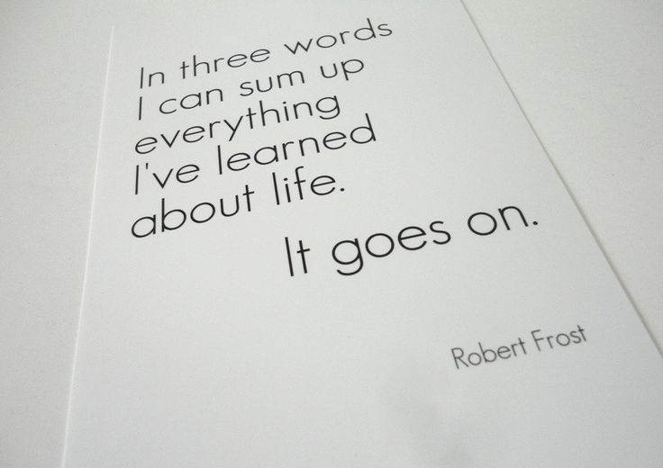 I loved Robert Frost long before I moved to New Hampshire and saw his famed stone wall.  I have always loved this quote.
