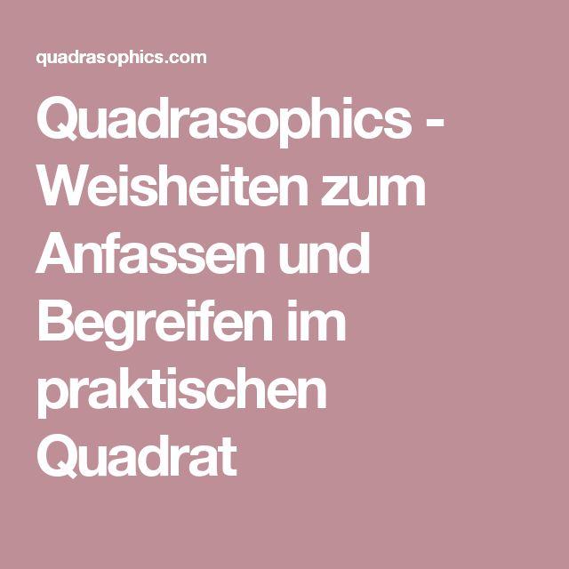 Quadrasophics - Weisheiten zum Anfassen und Begreifen im praktischen Quadrat