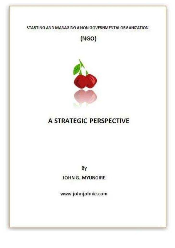 starting-and-managing-ngo-ebook by John Myungire via Slideshare