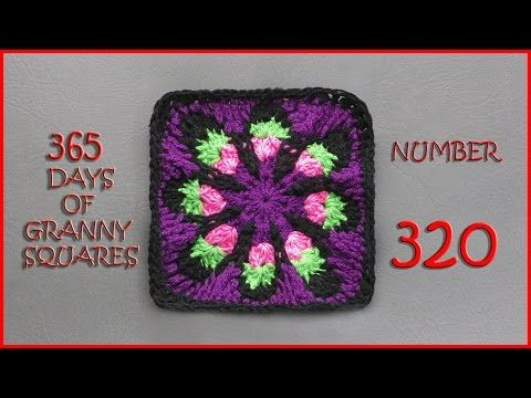 365 Days of Granny Squares Number 320 - YouTube More