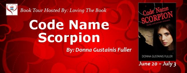 CELTICLADY'S REVIEWS: Code Name Scorpion by Donna Gustainis Fuller Book ...