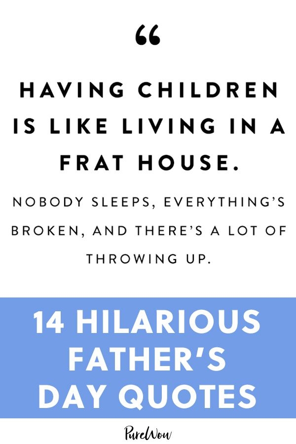 35 Funny Father S Day Quotes Fathers Day Quotes Funny Fathers Day Quotes Fatherhood Quotes