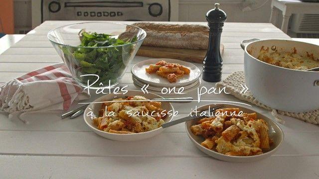 Pâtes « one pan » à la saucisse italienne | Cuisine futée, parents pressés