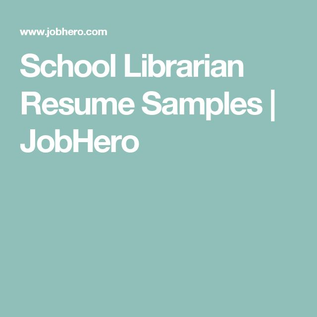 School Librarian Resume Samples JobHero R E M E M B E R - sample school librarian resume