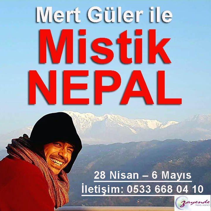 Kurban Bayramında Mert Güler ile Mistik Nepal Turu  28 Nisan – 6 Mayıs Ayrıntılar linkte...