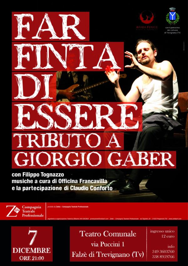 FAR FINTA DI ESSERE...Tributo a Giorgio Gaber 07.12.2013, Teatro Comunale di Trevignano.