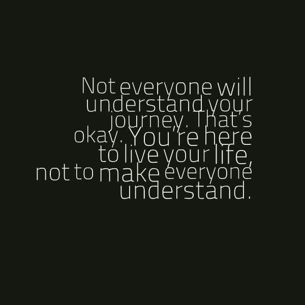 They don't have to understand you. Do what's best for you to make your heart happy!